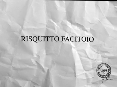 """Sabrina D'Alessandro, """"RISQUITTO FACITOIO"""", video 2015, URPS, Ufficio Resurrezione Parole Smarrite, Divisione Mutoparlante, SkyArte 2016"""