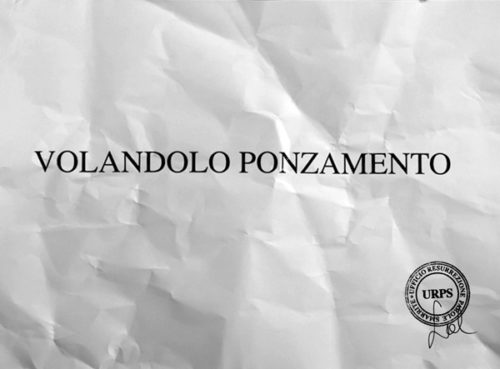 """Sabrina D'Alessandro, """"VOLANDOLO PONZAMENTO"""", video 2015, URPS, Ufficio Resurrezione Parole Smarrite, Divisione Mutoparlante, SkyArte 2016"""